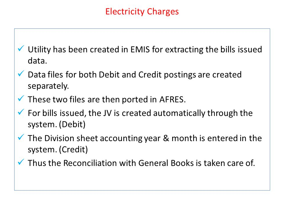 Electricity Charges Utility has been created in EMIS for extracting the bills issued data.