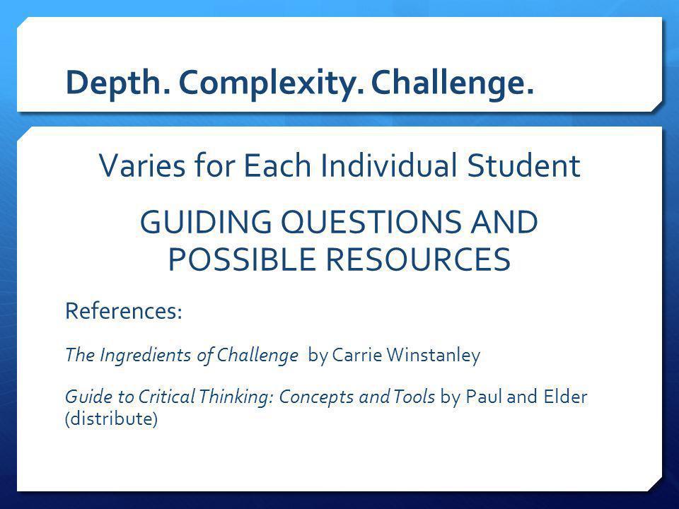 Depth. Complexity. Challenge.