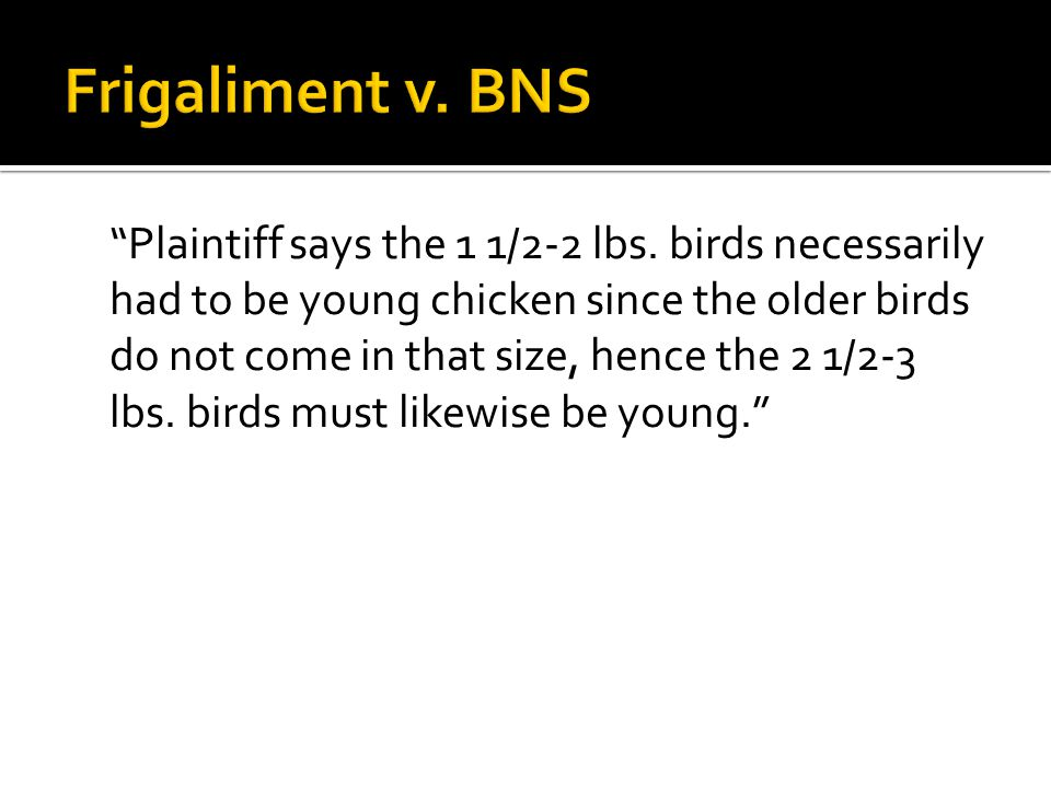 Plaintiff says the 1 1/2-2 lbs.