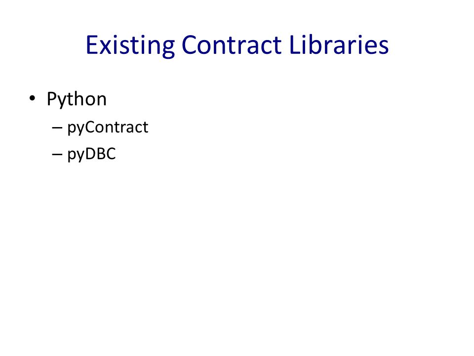 Existing Contract Libraries Python – pyContract – pyDBC