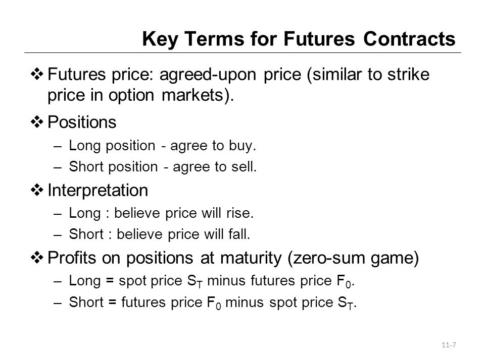 Currently Traded Interest-Rate Futures Contracts (contd) Treasury Bond Futures Exhibit 27-2 shows the Treasury issues that the seller can select from to deliver to the buyer of four.