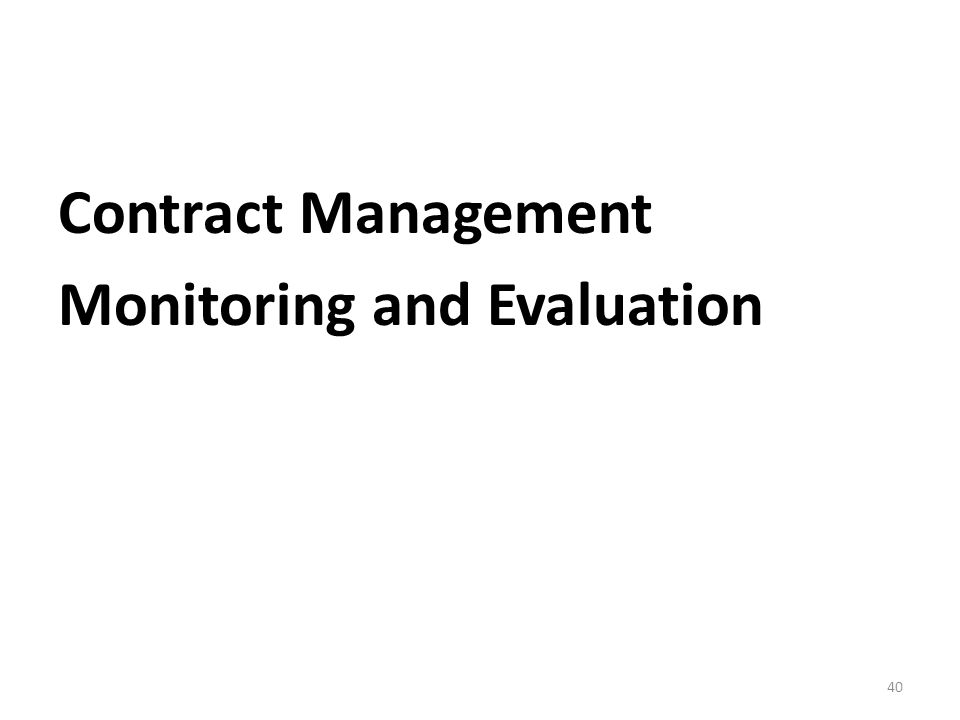 Contract Management Monitoring and Evaluation 40
