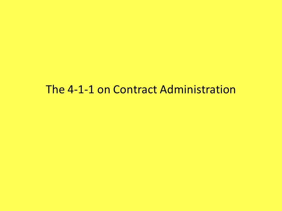 The 4-1-1 on Contract Administration