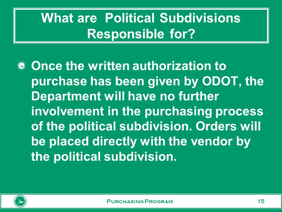 15 What are Political Subdivisions Responsible for.