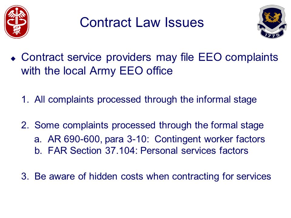 Contract Law Issues Contract service providers may file EEO complaints with the local Army EEO office 1.