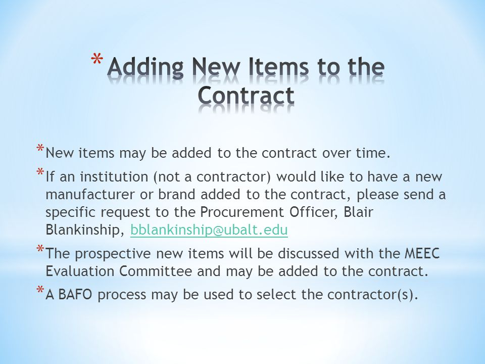 * New items may be added to the contract over time.