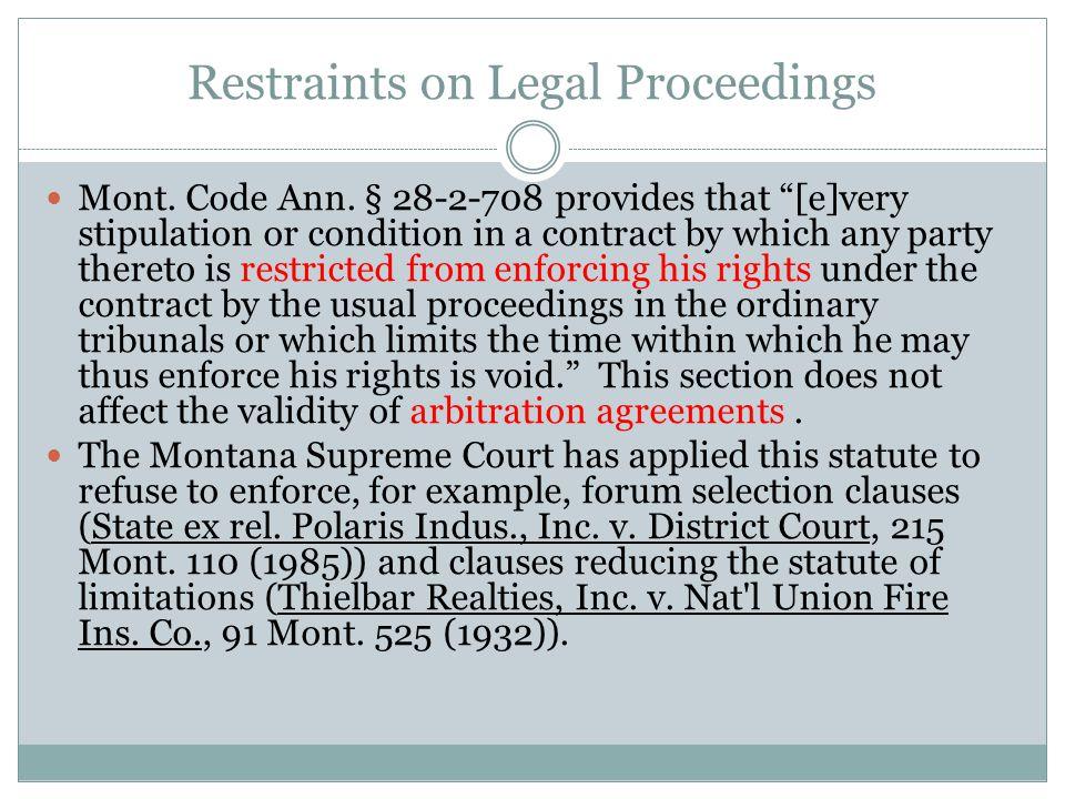 Restraints on Legal Proceedings Mont. Code Ann.