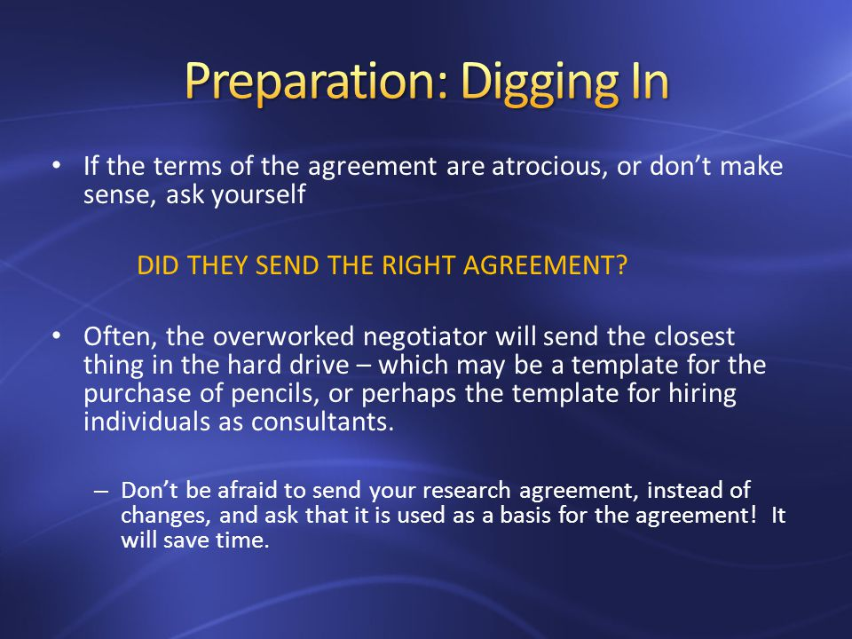 If the terms of the agreement are atrocious, or dont make sense, ask yourself DID THEY SEND THE RIGHT AGREEMENT.