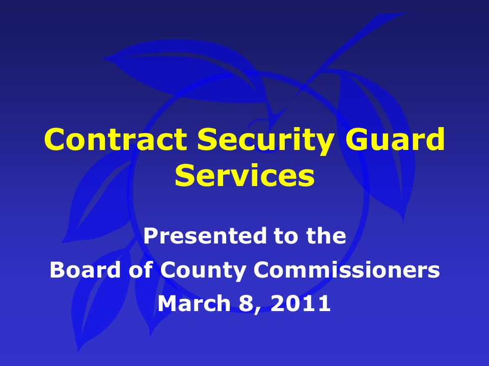Security Guard Services Negotiate reduction in Hourly rates with G4S For last year of contract Use State Contract Pricing as basis Different requirements Negotiated an Estimated Savings of $496,276 for last year of contract
