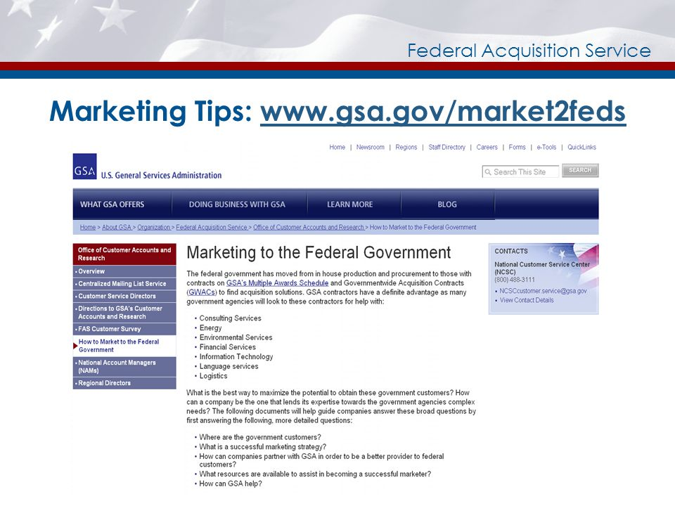 Marketing Tips: www.gsa.gov/market2fedswww.gsa.gov/market2feds