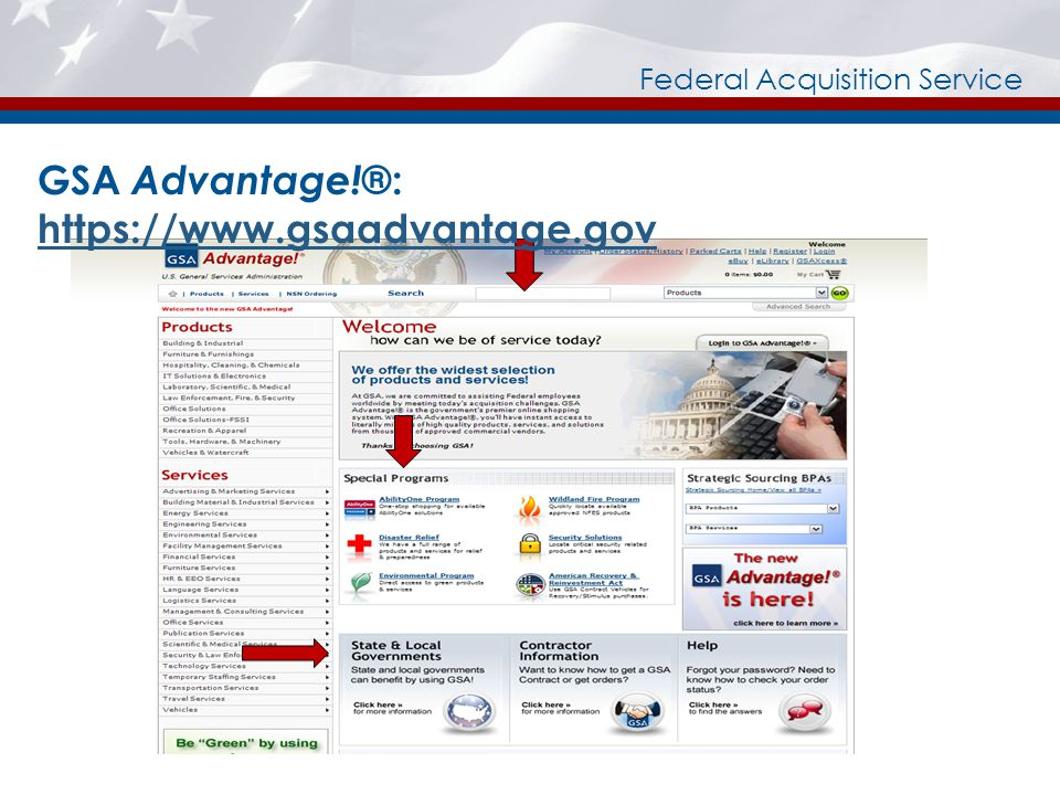 GSA Advantage! ®: https://www.gsaadvantage.gov https://www.gsaadvantage.gov