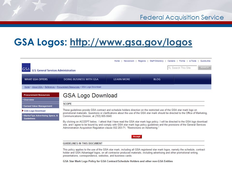 Federal Acquisition Service GSA Logos: http://www.gsa.gov/logoshttp://www.gsa.gov/logos