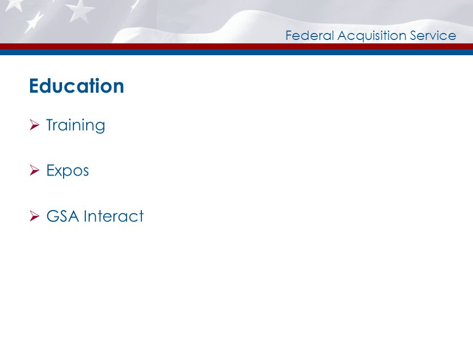 Federal Acquisition Service Education Training Expos GSA Interact