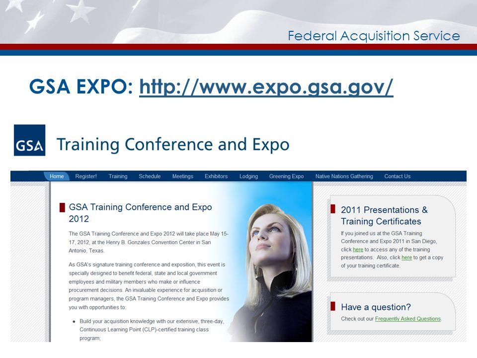 GSA EXPO: http://www.expo.gsa.gov/http://www.expo.gsa.gov/