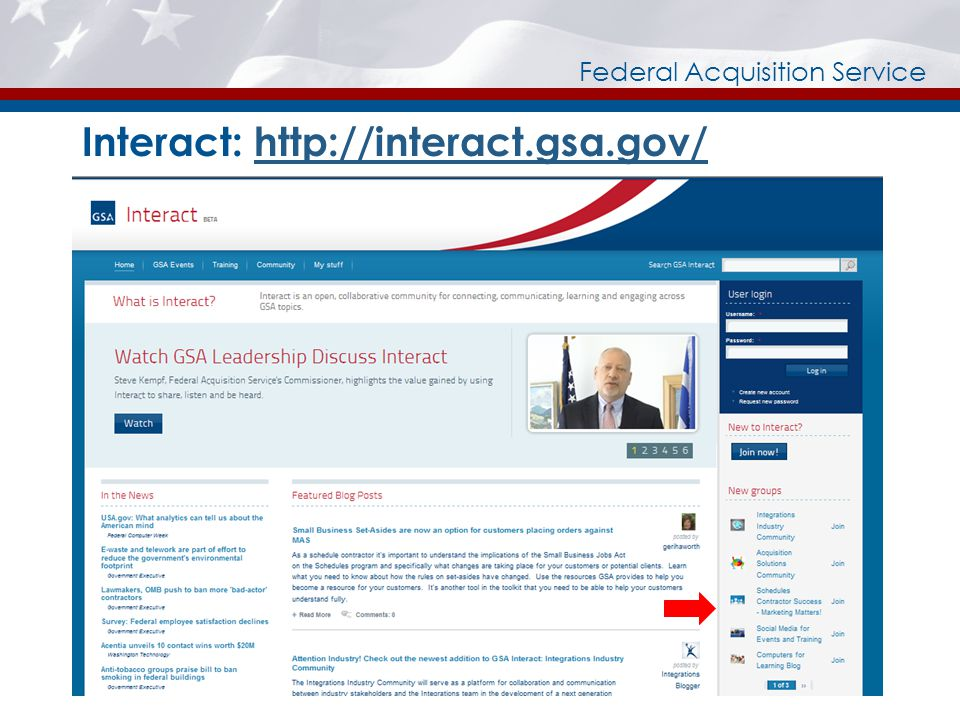 Federal Acquisition Service Interact: http://interact.gsa.gov/http://interact.gsa.gov/