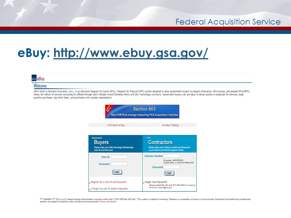 Federal Acquisition Service eBuy: http://www.ebuy.gsa.gov/http://www.ebuy.gsa.gov/
