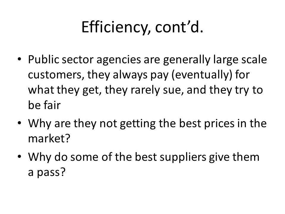 Efficiency, contd.