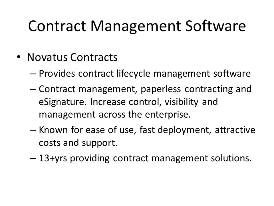 Contract Management Software Novatus Contracts – Provides contract lifecycle management software – Contract management, paperless contracting and eSig