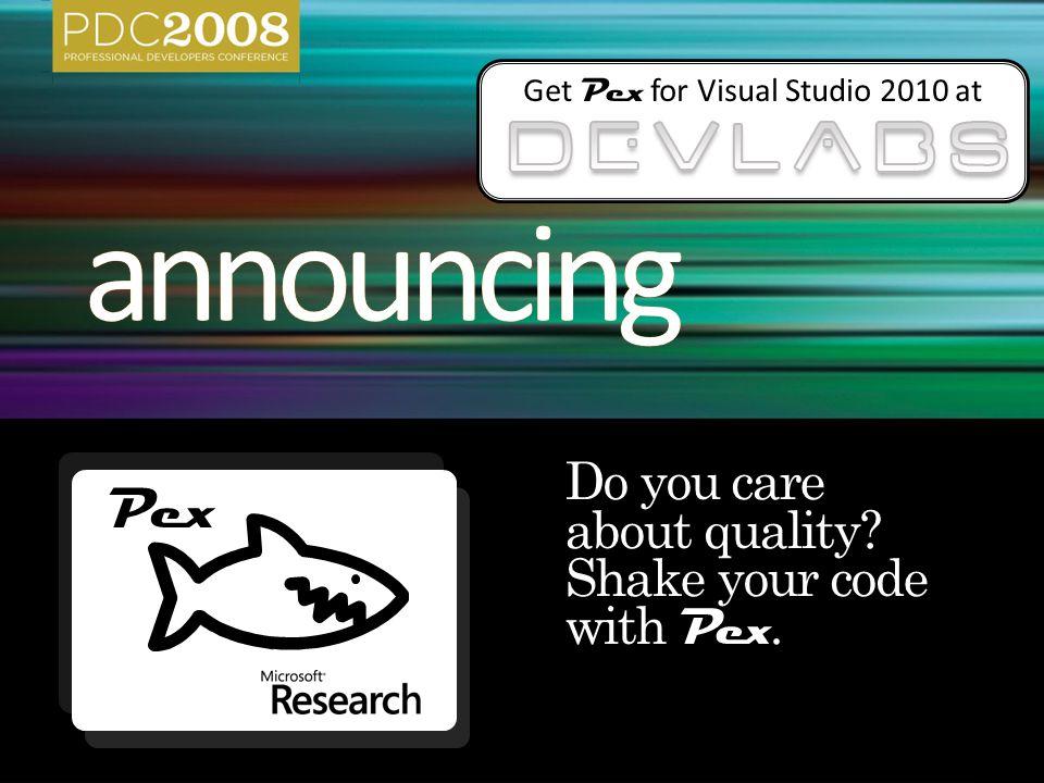 Get Pex for Visual Studio 2010 at Pex