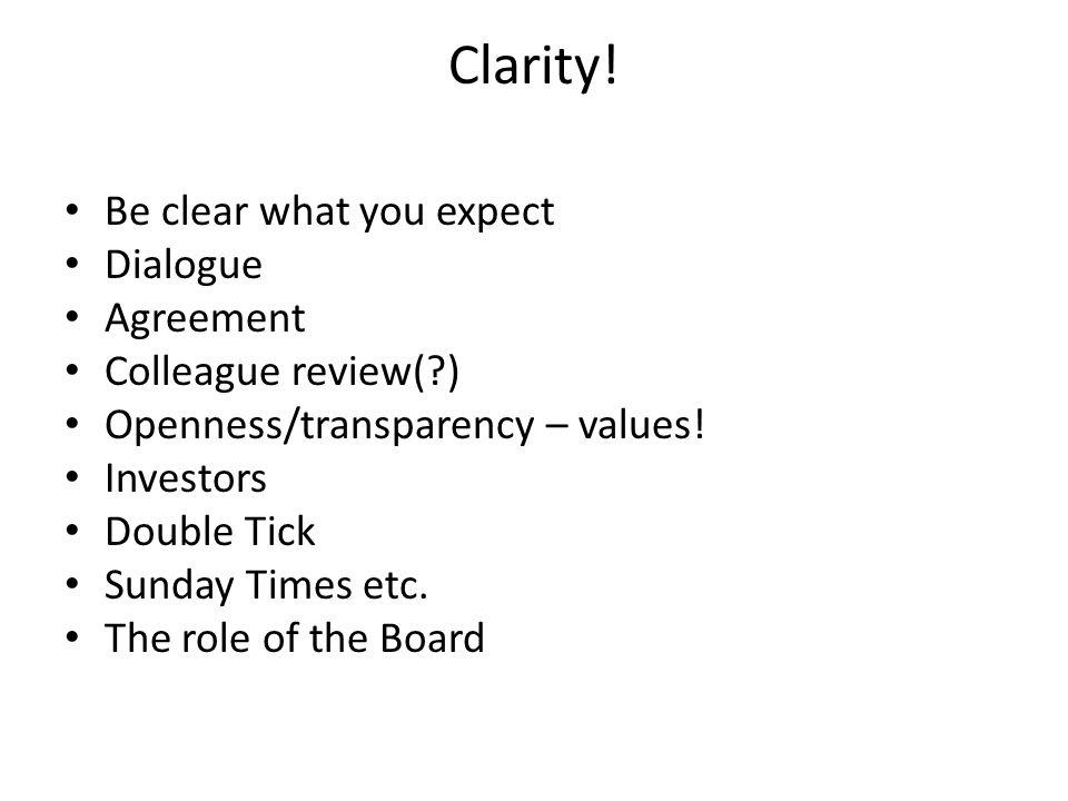 Clarity.