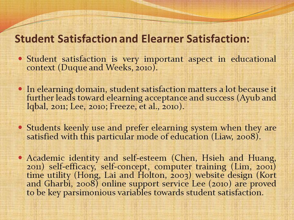 Student Satisfaction and Elearner Satisfaction: Student satisfaction is very important aspect in educational context (Duque and Weeks, 2010). In elear