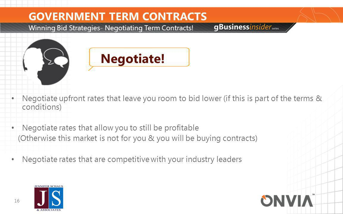 GOVERNMENT TERM CONTRACTS Winning Bid Strategies- Negotiating Term Contracts.