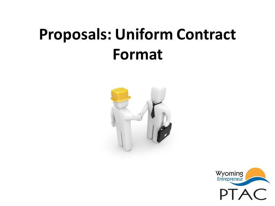 Proposals: Uniform Contract Format