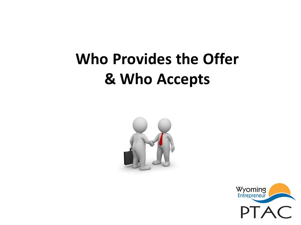 Who Provides the Offer & Who Accepts