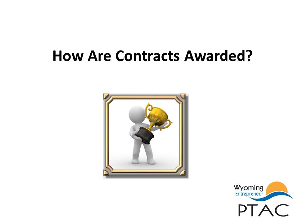 How Are Contracts Awarded?