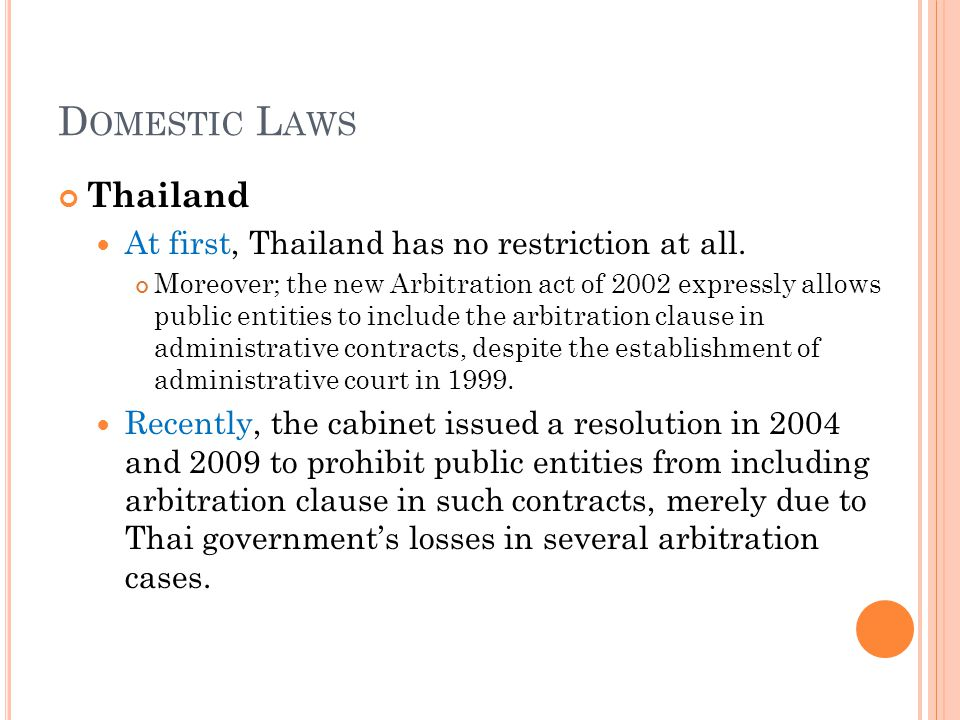 R ECOMMENDATIONS FOR T HAILAND The cabinet resolution : may be imposed by misconception of the Thai government.