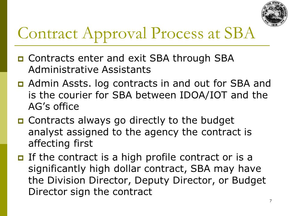 7 Contract Approval Process at SBA Contracts enter and exit SBA through SBA Administrative Assistants Admin Assts.