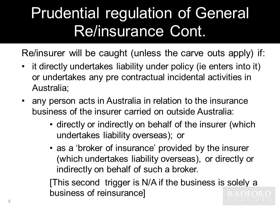 Prudential regulation of General Re/insurance Cont.