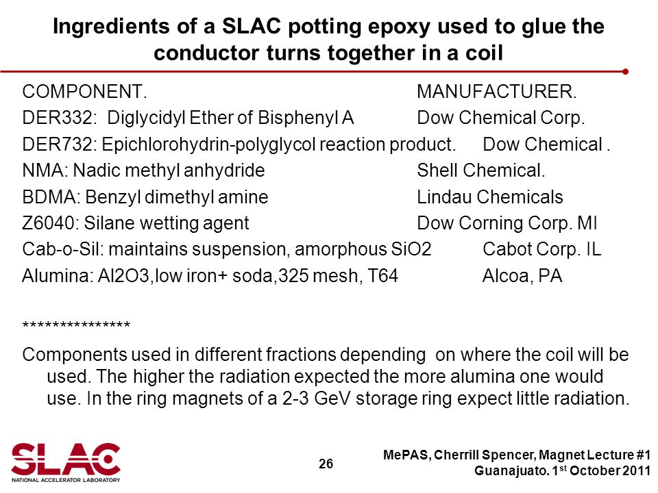 26 Ingredients of a SLAC potting epoxy used to glue the conductor turns together in a coil COMPONENT.MANUFACTURER.