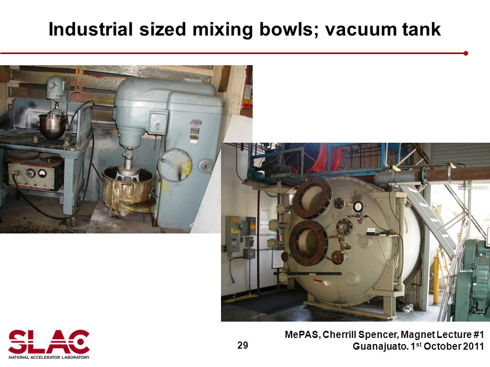 29 Industrial sized mixing bowls; vacuum tank MePAS, Cherrill Spencer, Magnet Lecture #1 Guanajuato.