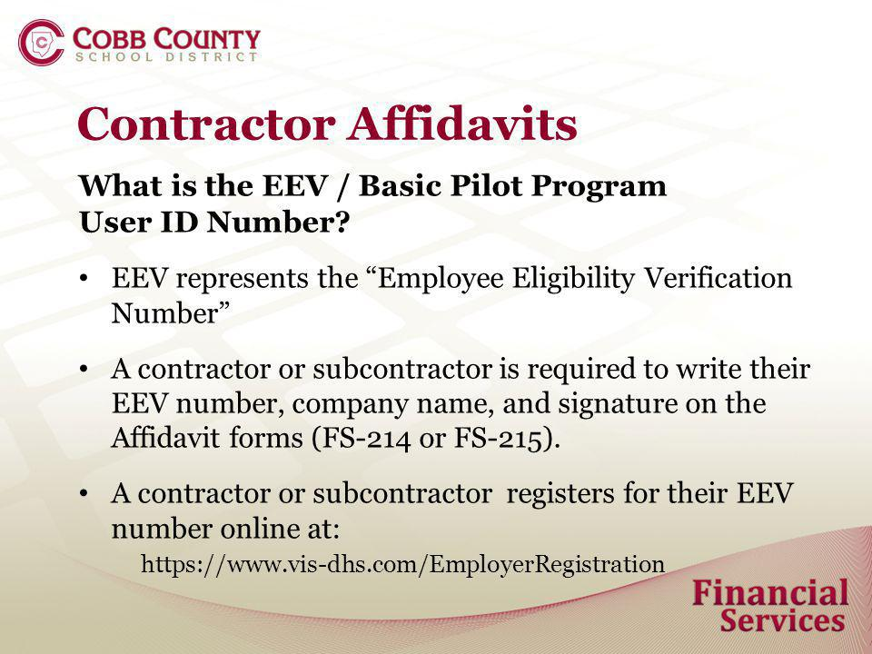Contractor Affidavits What is the EEV / Basic Pilot Program User ID Number.