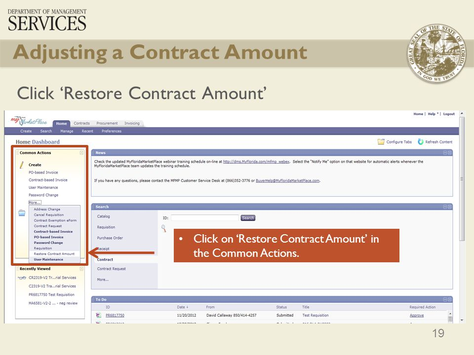 19 Adjusting a Contract Amount Click Restore Contract Amount Click on Restore Contract Amount in the Common Actions.