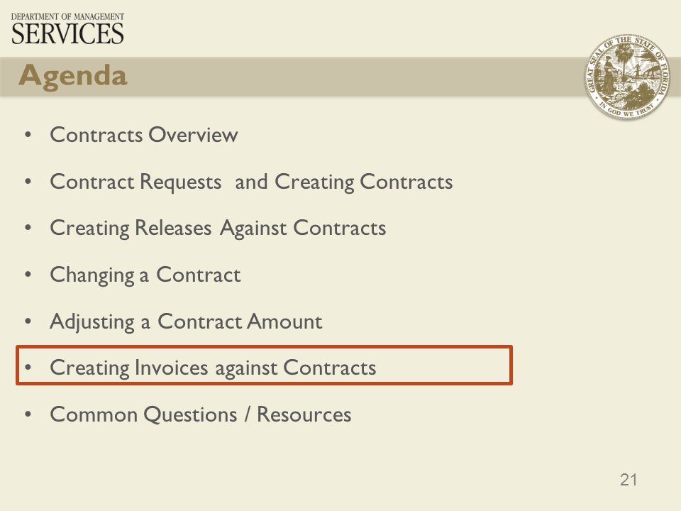 21 Contracts Overview Contract Requests and Creating Contracts Creating Releases Against Contracts Changing a Contract Adjusting a Contract Amount Cre