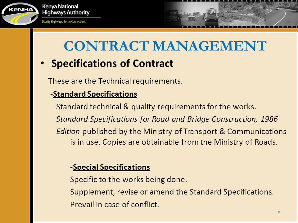 CONTRACT MANAGEMENT Specifications of Contract These are the Technical requirements.