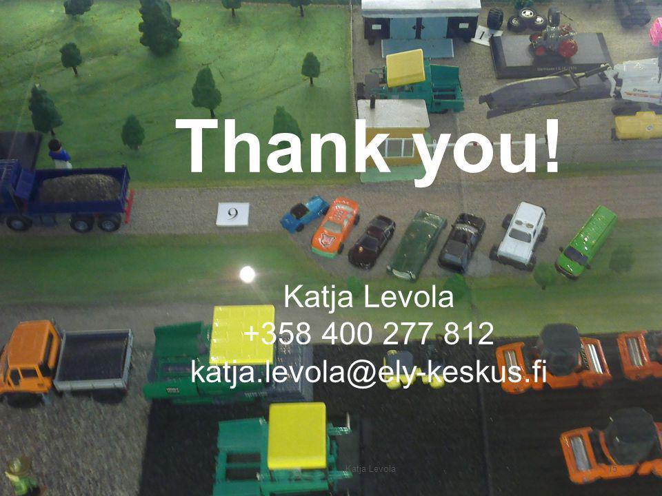 Pirkanmaa ELY-Centre 15 Katja Levola Thank you.