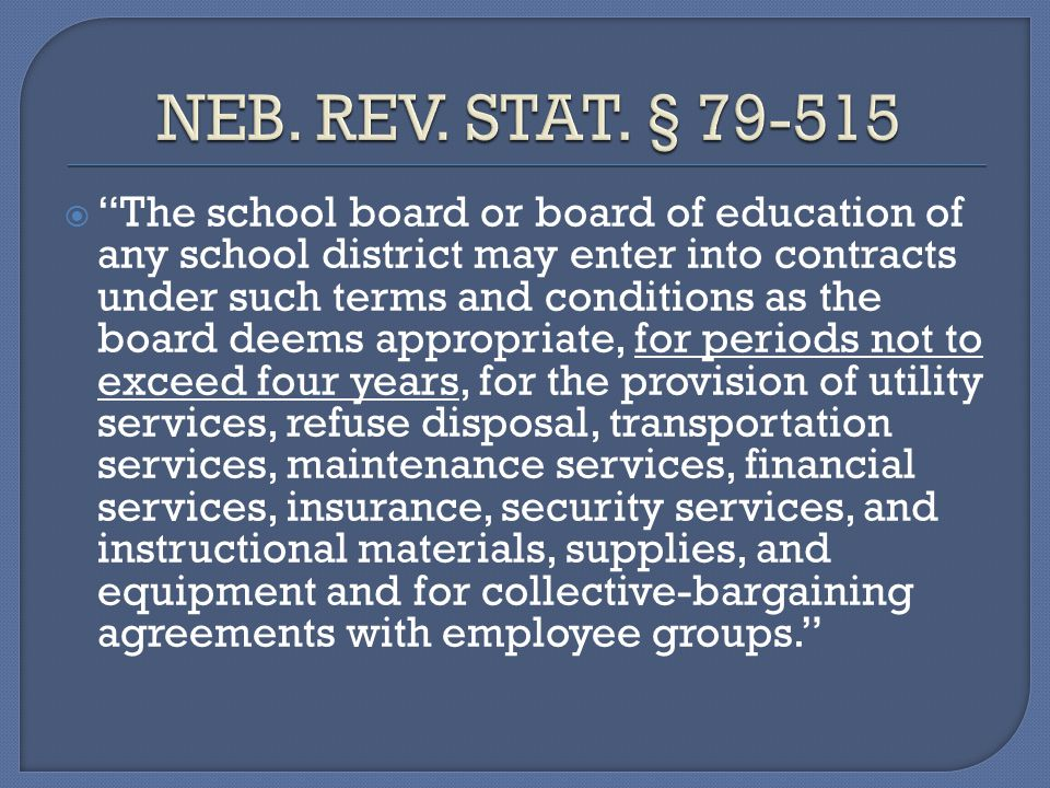 The school board or board of education of any school district may enter into contracts under such terms and conditions as the board deems appropriate,