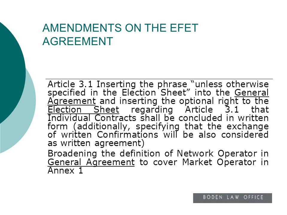 Article 3.1 Inserting the phrase unless otherwise specified in the Election Sheet into the General Agreement and inserting the optional right to the E