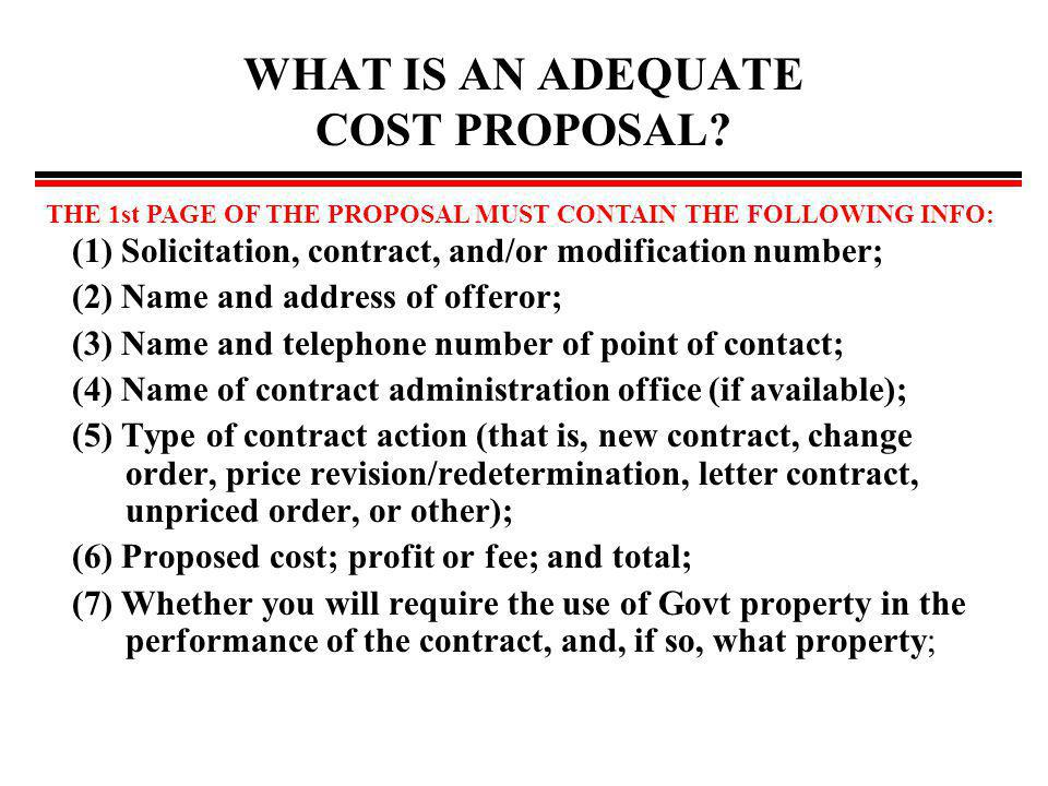 WHAT IS AN ADEQUATE COST PROPOSAL.