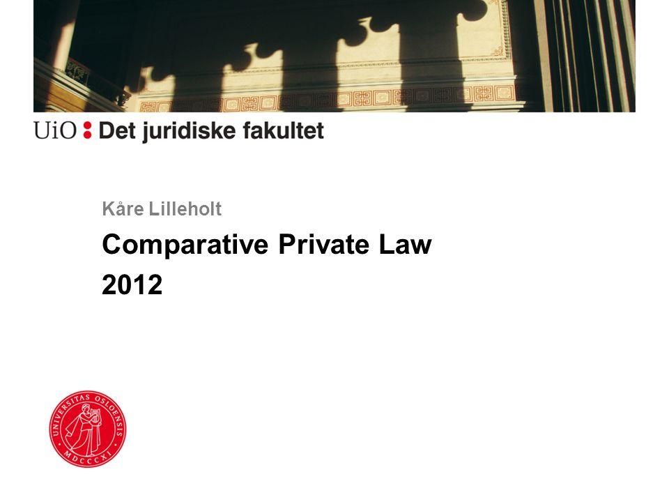 Kåre Lilleholt Comparative Private Law 2012