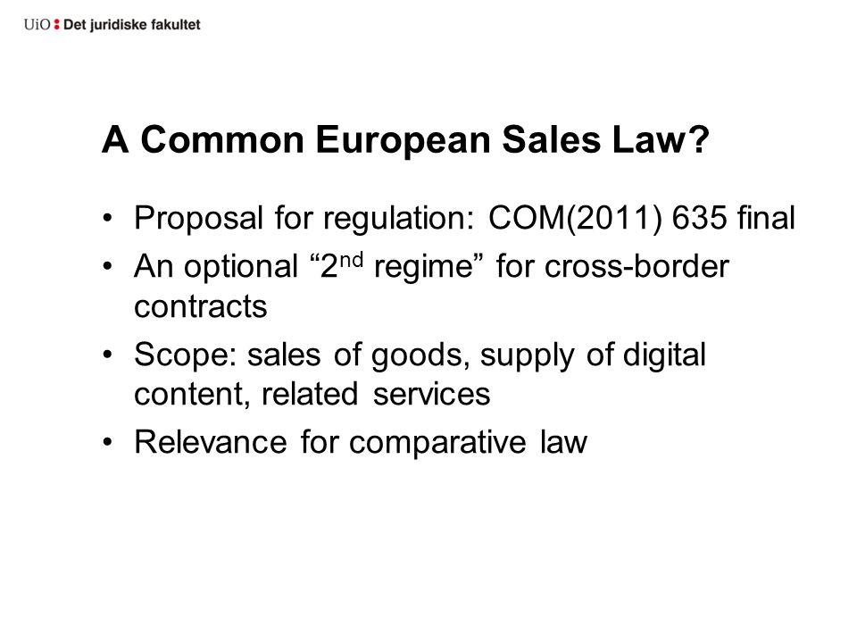 A Common European Sales Law.