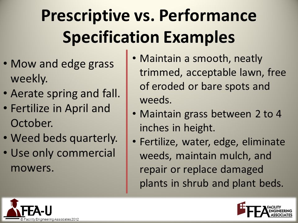 © Facility Engineering Associates 2012 Prescriptive vs.