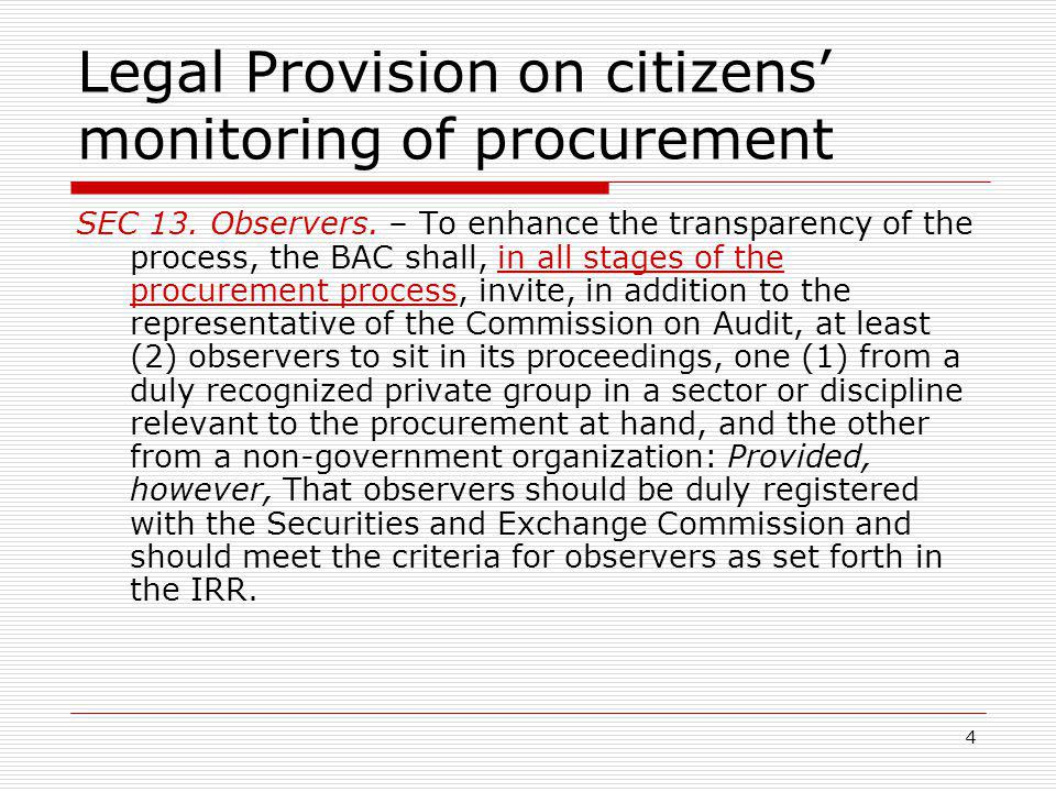 4 Legal Provision on citizens monitoring of procurement SEC 13.