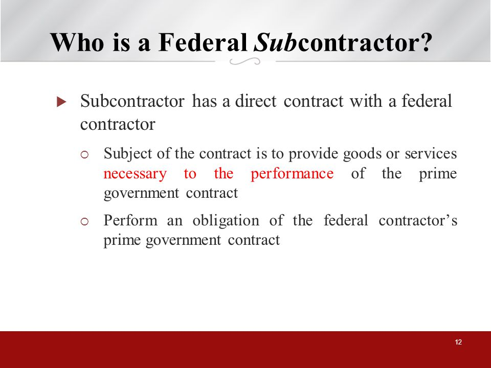 Who is a Federal Subcontractor.