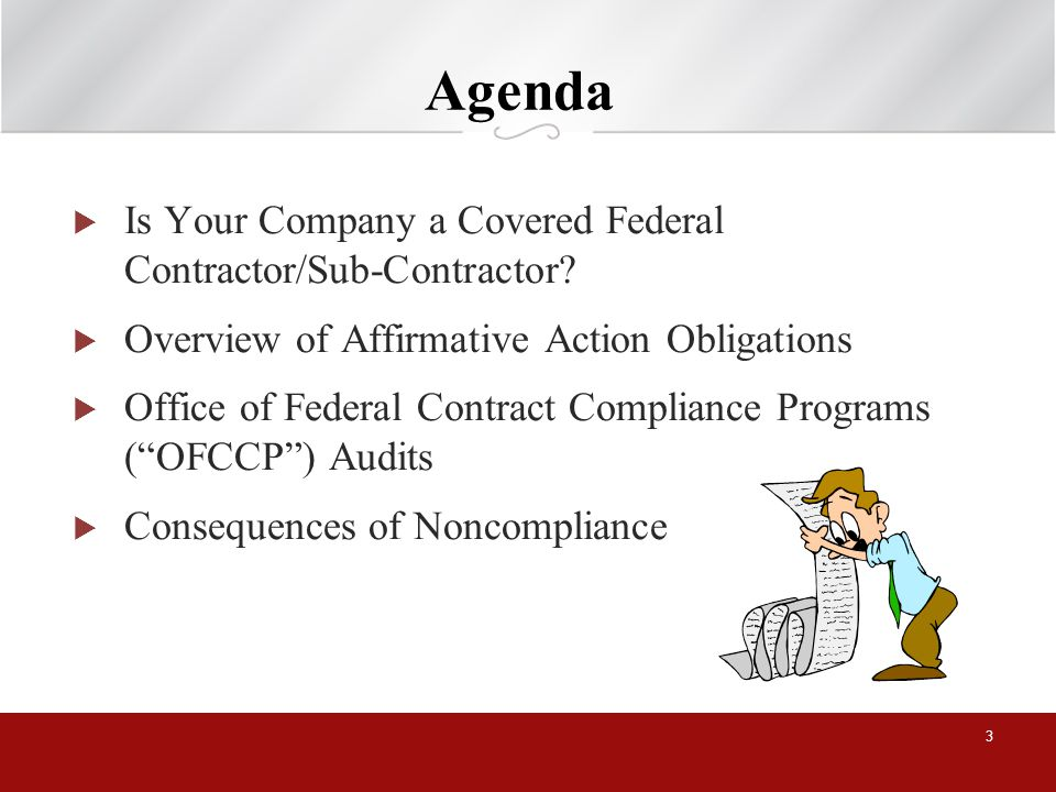 Agenda Is Your Company a Covered Federal Contractor/Sub-Contractor.