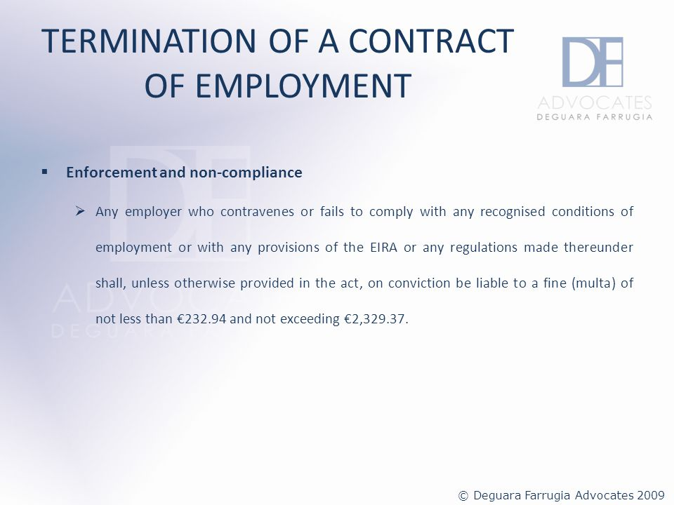 TRANSFER OF UNDERTAKINGS – PROTECTION OF EMPLOYEES Applicable Legislation EIRA Transfer of Business (Protection of Employment) Regulations (Subsidiary Legislation 452.85 of the Laws of Malta) © Deguara Farrugia Advocates 2009