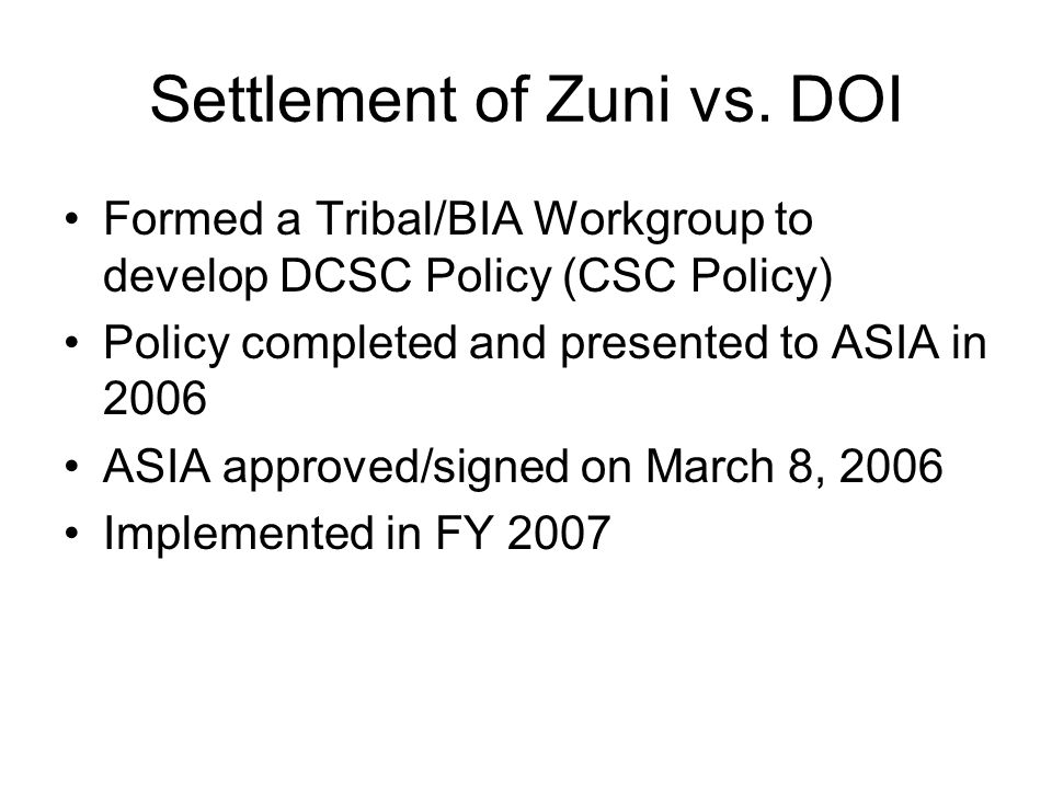 Settlement of Zuni vs.